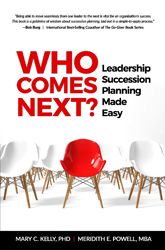 Who Comes Next? Leadership Succession Planning Made Easy