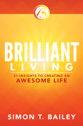 Brilliant Living: 31 Insights to Creating an Awesome Life