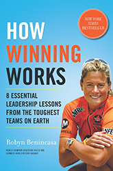 How Winning Works: 8 Essential Leadership Lessons from the Toughest Teams on Earth