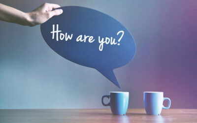 "How Authentic Leaders Turn ""How are you?"" Into a Real Conversation – Mary Kelly"