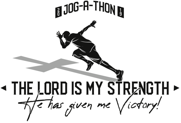 The Lord is My Strength: Jog-A-Thon 2019