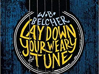 And have you read… Lay Down Your Weary Tune?