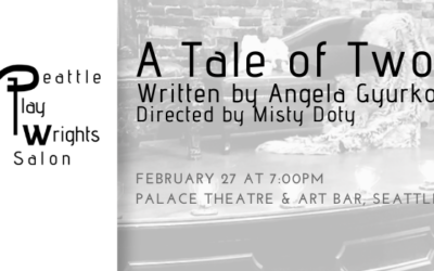 A Tale of Two at the Seattle Playwrights Salon