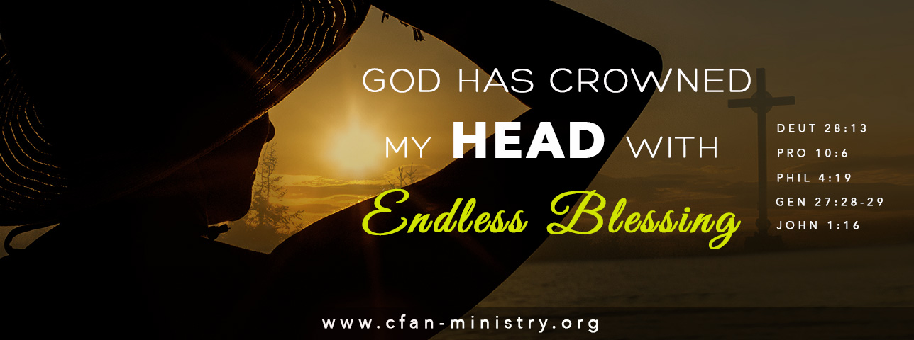 God Has Crown My Head With Endless Blessing