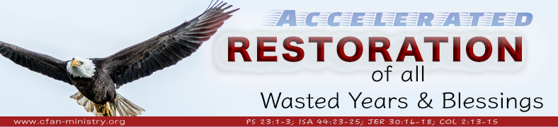 Accelerated Restoration Of All Wasted Years And Blessings