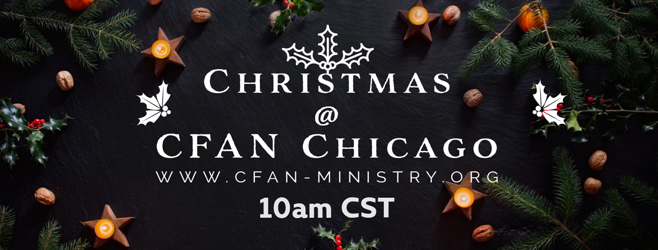 Christmas Service @ CFAN Chicago