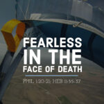 Fearless In The Face Of Death