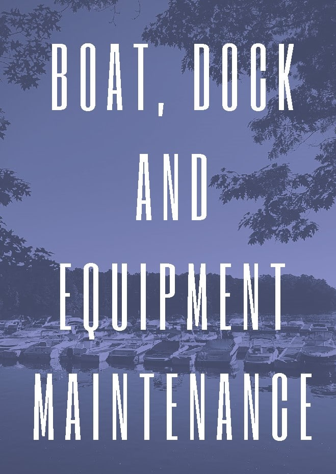 Boat, Dock and Equipment Maintenance