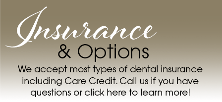 Dental Insurance and Payment Options