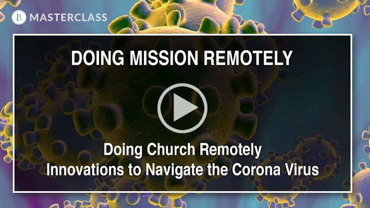 Doing Mission Remotely | Brett Eastman