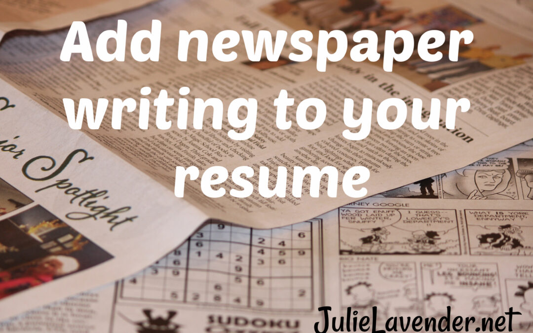 Add newspaper writing to your resume