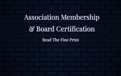 Association Membership & Board Certification