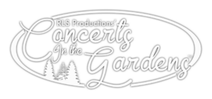 RLS Productions' Concerts in the Gardens™