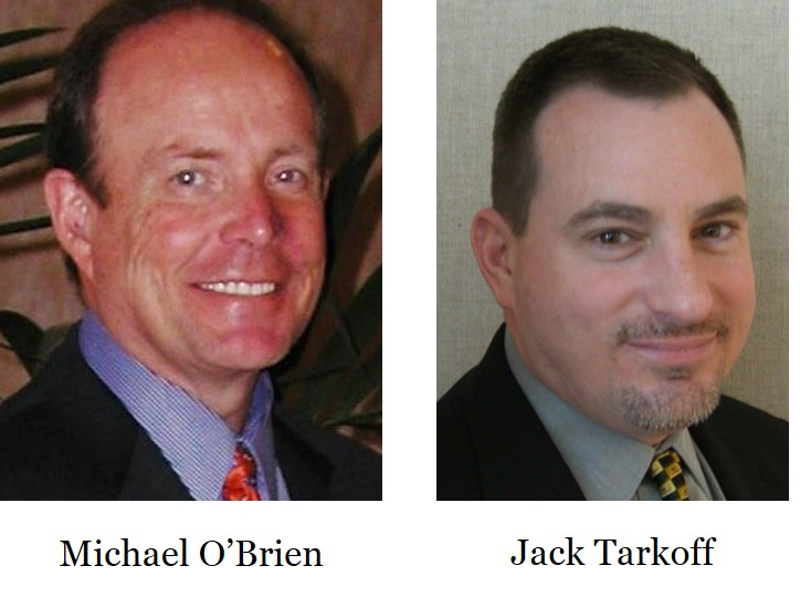Michael O'Brien and Jack Tarkoff