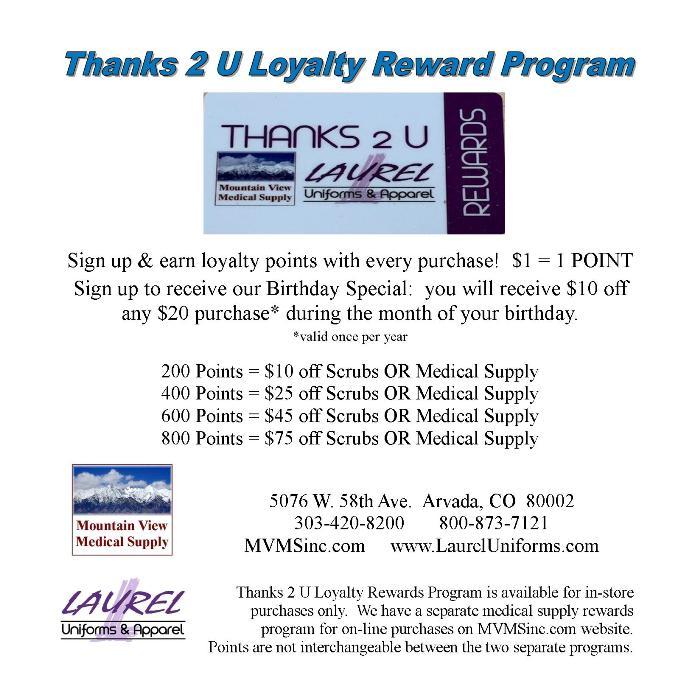 Mountain View Medical Supply & Laurel Uniforms & Apparel customer loyalty rewards program
