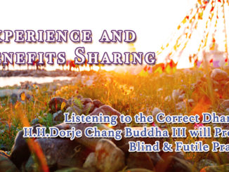 Listening-to-the-Correct-Dhama-of-H.H.Dorje-Chang-Buddha-III-will-Prevent-Blind-Futile-Practice