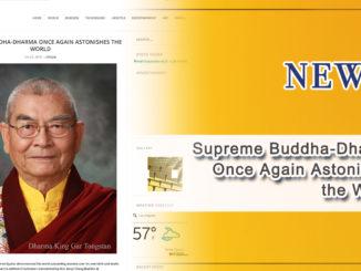 Supreme Buddha-Dharma Once Again Astonishes the World