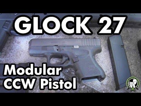 Glock 27 - Modular Concealed Carry Handgun