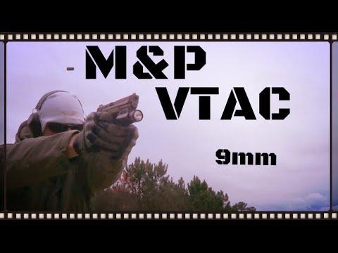 Smith & Wesson M&P9 VTAC Pistol