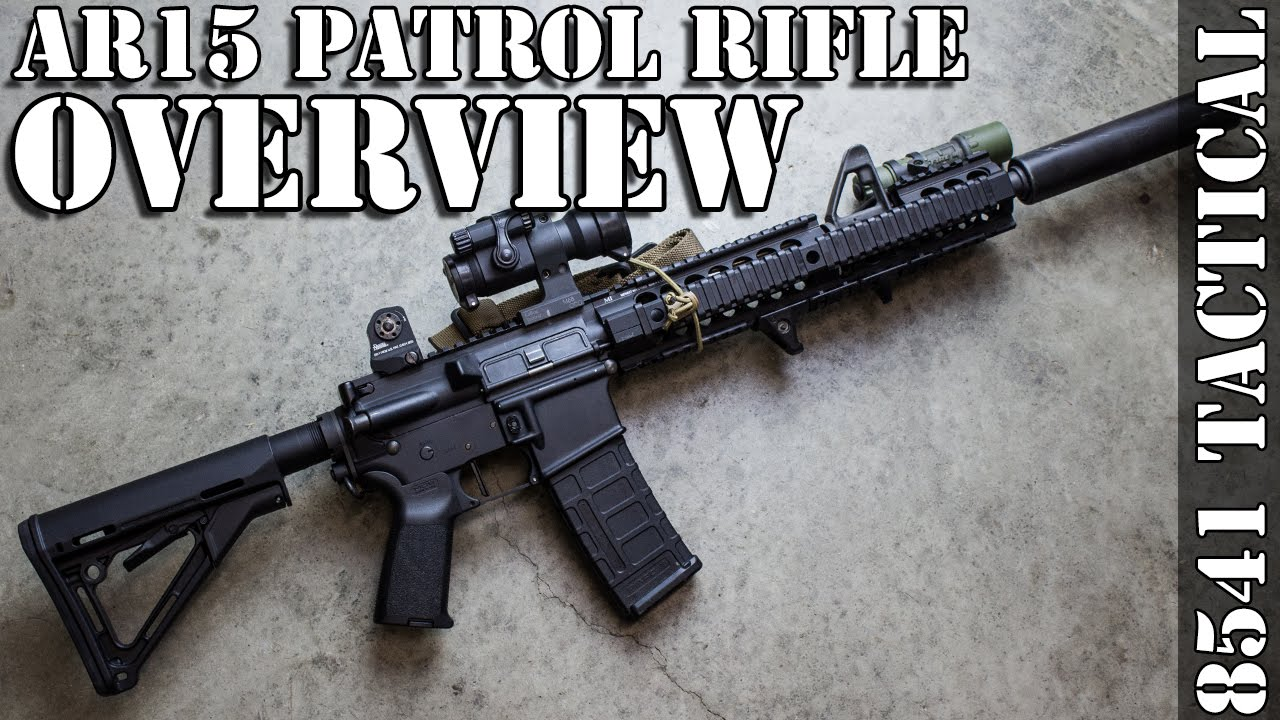 AR-15 Patrol Rifle