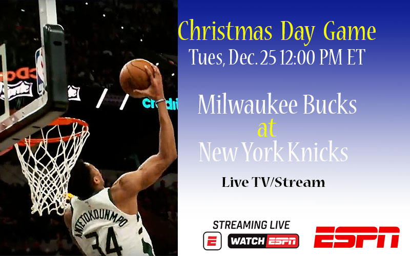 Giannis Antetokounmpo and Milwaukee Bucks live on Christmas Day.