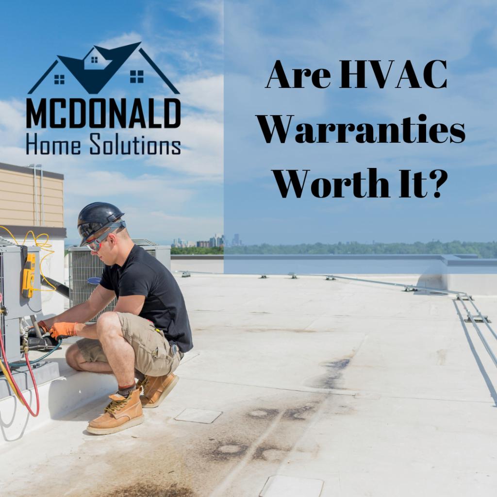 Are HVAC Warranties Worth It?, technician