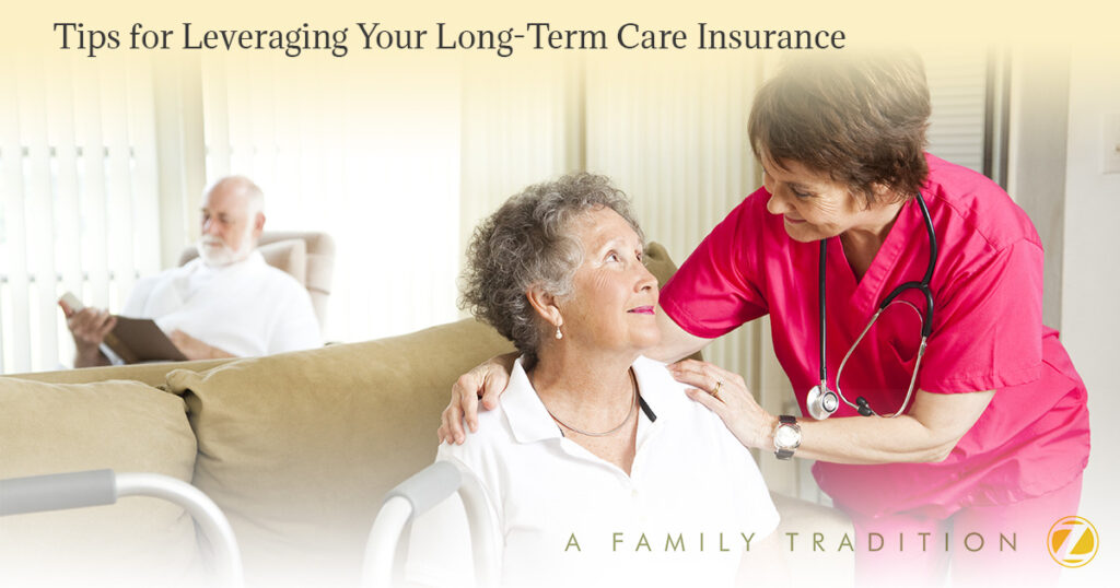 Tips-for-Leveraging-Your-Long-Term-Care-Insurance-5a6f961dd455c