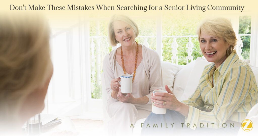 Dont-Make-These-Mistakes-When-Searching-for-a-Senior-Living-Community-5a81c96dad9dd