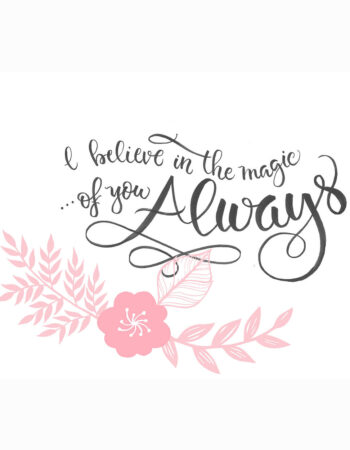 Believe in the Magic of You