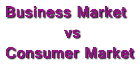Business Market vs Consumer Market