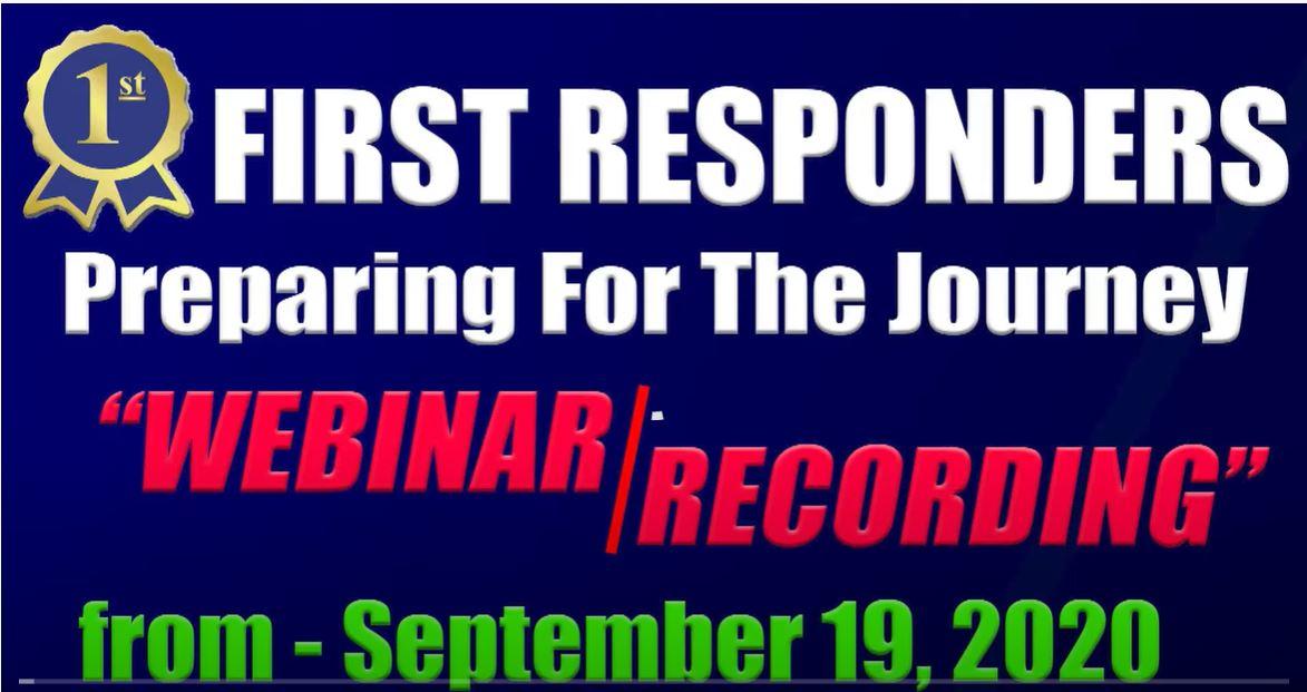 First Responders Preparing For the Journey Webinar Recording from September 19, 2020