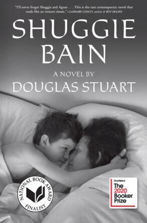 Shuggie Bain by Douglas Stewart
