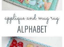 Applique and mug rug alphabet