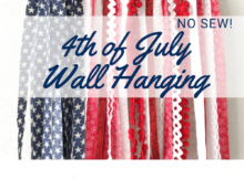 No Sew 4th of July Wall Hanging Tutorial
