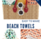 DIY Beach Towels to Sew