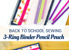 3-Ring Binder Pencil Pouch for back to school sewing