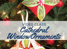 Cathedral Window Fabric ornament pattern and video class