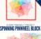 Spinning Pinwheel Quilt Block or Mini Quilt Free Sewing Pattern