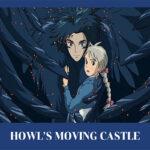 'Howl's moving castle'  ปราสาทเวทมนตร์ของฮาวล์