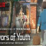 รีวิวอนิเมะเรื่อง Flavors of Youth วัยเเห่งฝันงดงาม