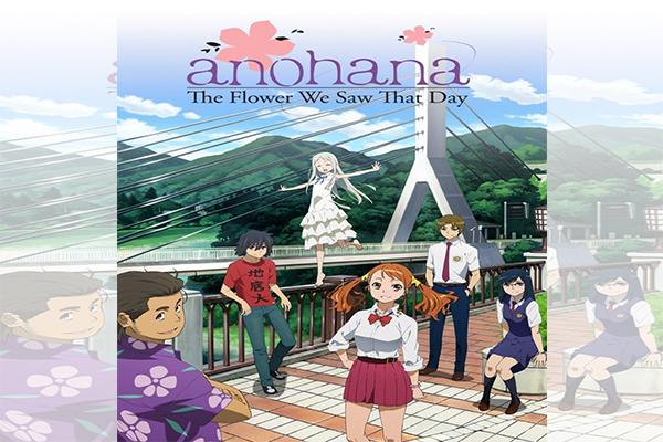 ดอกไม้ มิตรภาพ และความทรงจำ อนิเมะแห่งความทรงจำตลอดกาล อนิเมะไทย ฉากนี้โคตรดี ANIMEไทย AnoHana