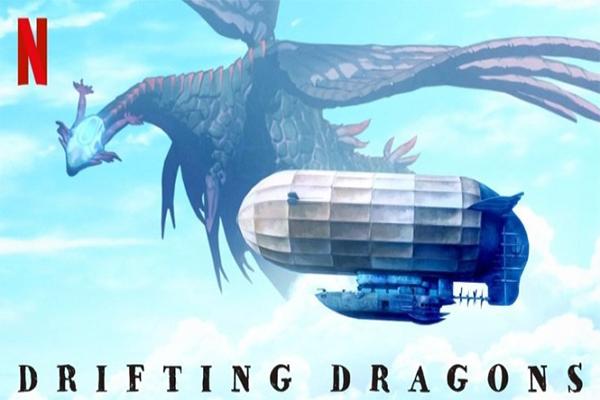 Drifting Dragons อนิเมะล่ามังกร อนิเมะไทย ฉากนี้โคตรดี ANIMEไทย Netflix DriftingDragons