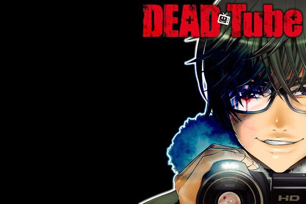 รีวิวมังงะ Dead Tube เมื่อการทำคลิป เท่ากับการไขประตูด้านมืดของคน อนิเมะไทย ฉากนี้โคตรดี ANIMEไทย DeadTube