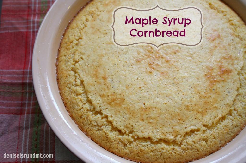 Maple Syrup Cornbread