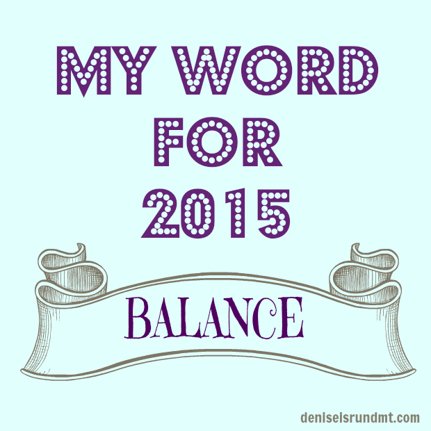 One Word for 2015 Balance