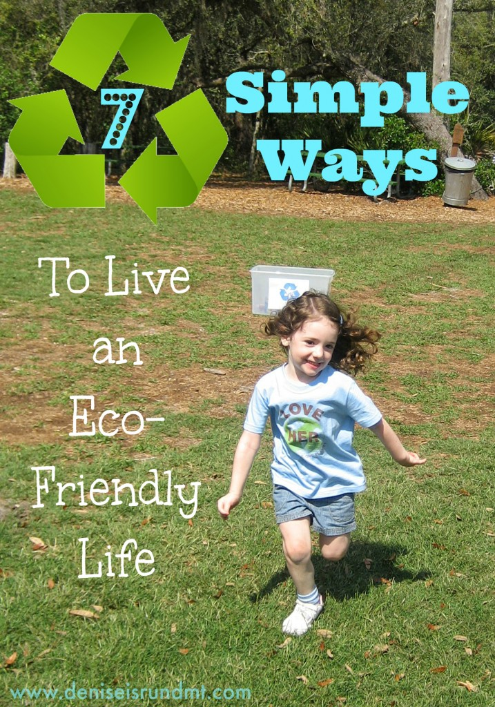 7 Simple Ways to Live an Eco-Friendly Life