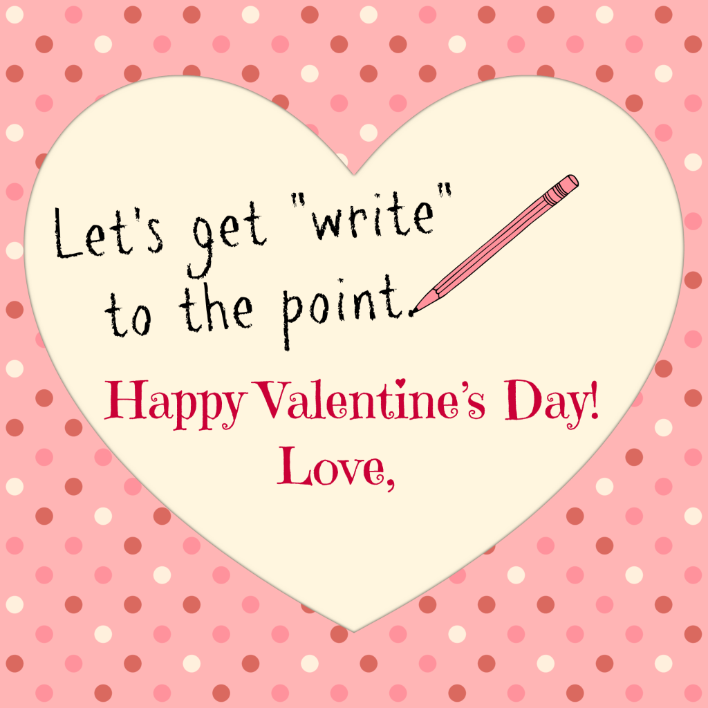 Write to the Point - Valentines