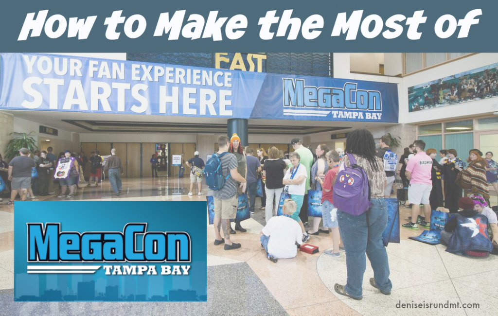 How to Make the Most of MegaCon Tampa Bay - Tampa Bay