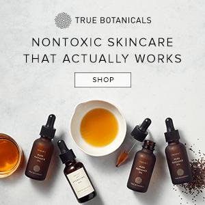 Nontoxic Skincare, natural, organic, true botanicals
