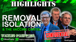 Covid-19: Removal, Isolation & the Vaccine Cartel